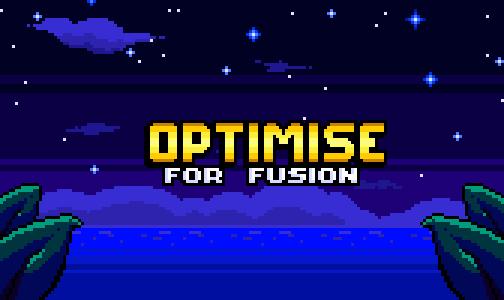 OptimiseForFusion