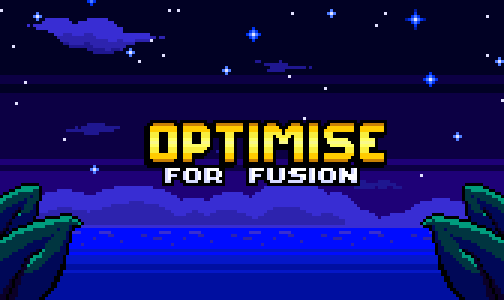 OptimiseForFusion